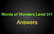 Words of Wonders Level 311 Answers