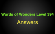 Words of Wonders Level 394 Answers